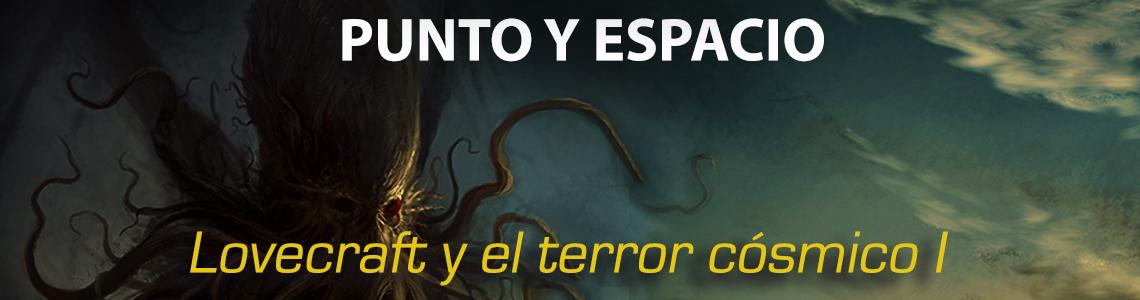 Punto_y_espacio_lovecraft_y_el_terror_c_smico_1140_300