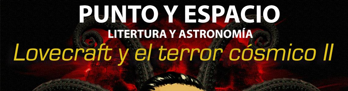 Punto_y_espacio_lovecraft_y_el_terror_c_smico_ii_1140_300