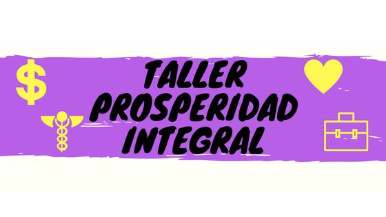 Taller_prosperidad_integral